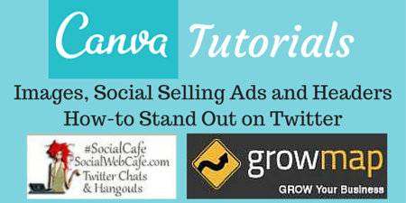 Images, Social Selling Ads and Headers:  How-to Stand Out on Twitter using Canva.