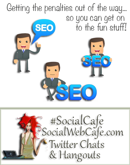 Getting Those Penalties Out of the Way #SEO Series w/ %40SocialWebCafe http://sw.bcafe.co/a7 (Summary) %23SocialCafe %23TBW