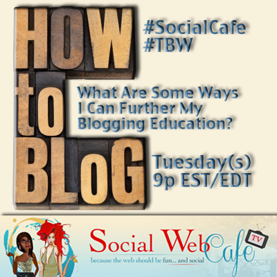 Ways%20To%20Extend%20The%20Blogging%20Knowledge%20%23SocialCafe%202.16 w/ %40SocialWebCafe http://sw.bcafe.co/50 %28Summary%29 %23SocialCafe