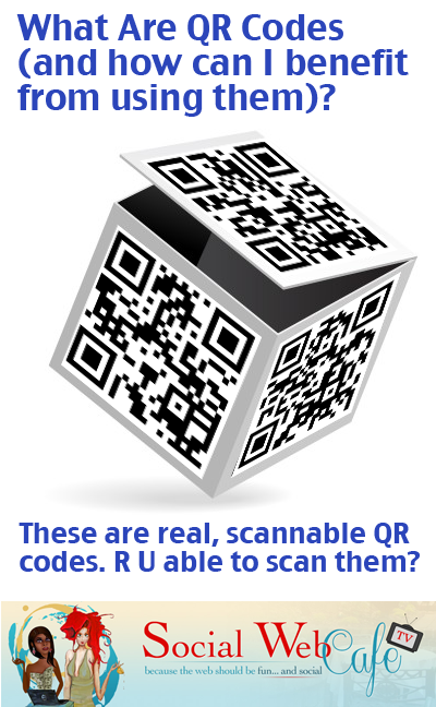 What%20Are%20QR%20Codes%20(and%20how%20can%20I%20benefit%20from%20using%20them)?%20%23SocialCafe%202.17 w/ %40SocialWebCafe http://sw.bcafe.co/51 %28Summary%29 %23SocialCafe