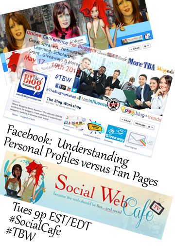 Facebook%3A%20%20Understanding%20Personal%20Profiles%20versus%20Fan%20Pages%20%23SocialCafe%202.26 w/ %40SocialWebCafe http://sw.bcafe.co/5x %28Summary%29 %23SocialCafe