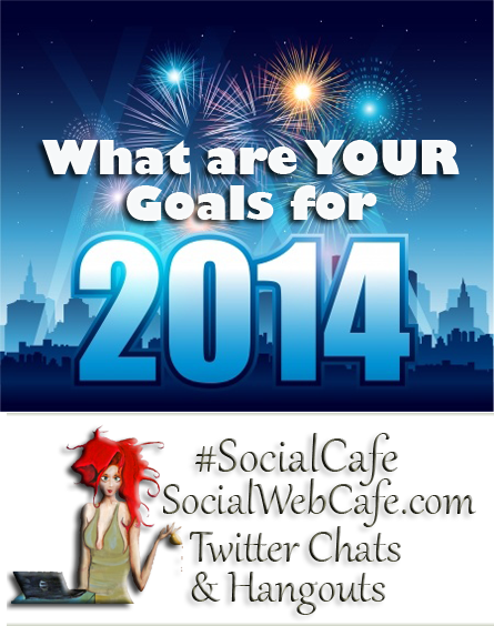 What%20Are%20Your%20Blogging%20Goals%20for%202014?%20%23SocialCafe%203.2 w/ %40SocialWebCafe http://sw.bcafe.co/8X %28Summary%29 %23SocialCafe